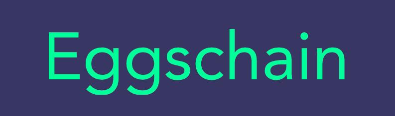 Eggschain